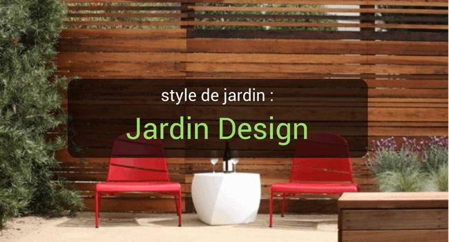 Styles de jardin : Jardin Design