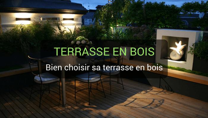 Choisir terrasse en bois : nos conseils