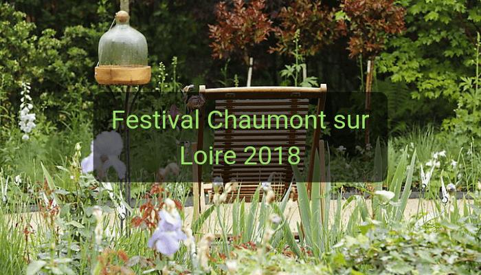 Festival international des jardins chaumont sur loire 2018