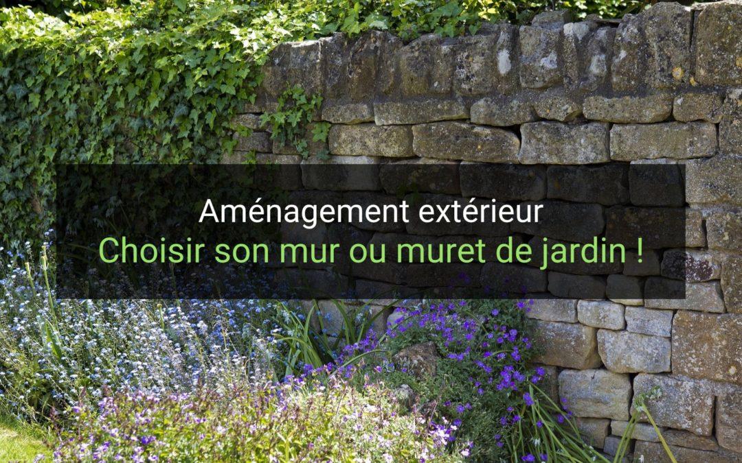 Choisir son mur ou muret de jardin