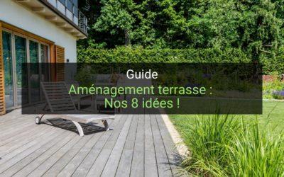 Aménagement terrasse : Nos 8 idées